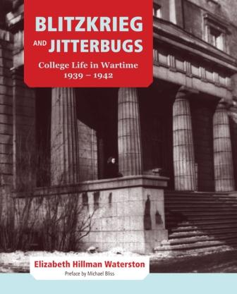 Elizabeth Waterston: Blitzkrieg and Jitterbugs