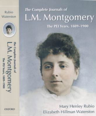 The Complete Journals of L.M. Montgomery: The PEI Years, 1899-1900