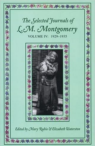 The Journals of L M Montgomery: Volume 4