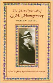 The Journals of L M Montgomery: Volume 5